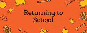 Returning to School